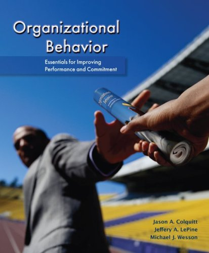 Organizational Behavior: Essentials for Improving Performance and Commitment 9780078112553