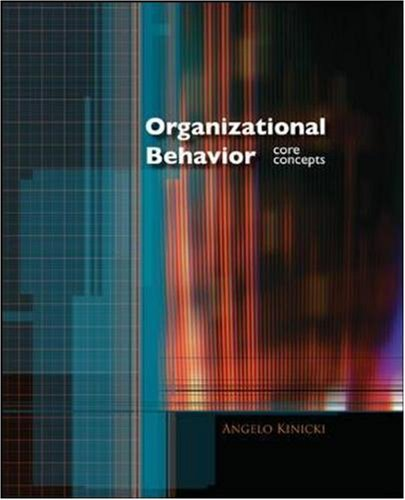 Organizational Behavior: Core Concepts 9780073530291