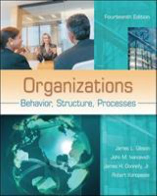 Organizations: Behavior, Structure, Processes 9780078112669