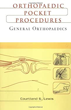 Orthopaedic Pocket Procedures: General Orthopaedics 9780071369855