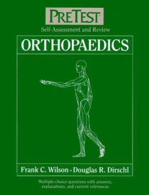 Orthopaedics: Pretest? Self-Assessment and Review 9780070520769