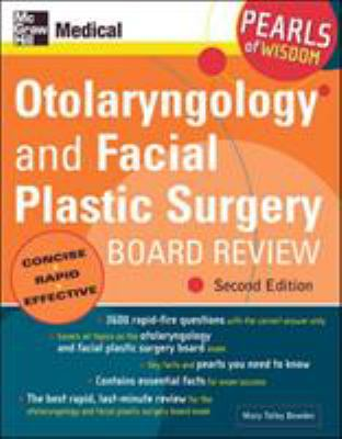 Otolaryngology and Facial Plastic Surgery Board Review 9780071464406
