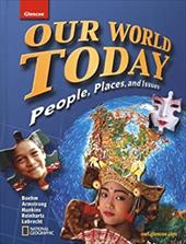 Our World Today: People, Places, and Issues