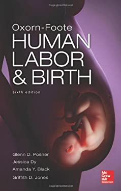 Oxorn Foote Human Labor and Birth, Sixth Edition 9780071740289