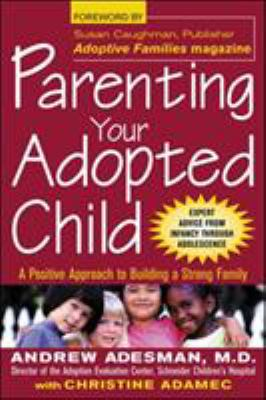 Parenting Your Adopted Child 9780071409803