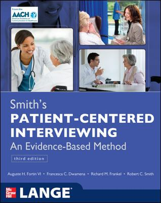 Smith's Patient Centered Interviewing: An Evidence-Based Method, Third Edition - 3rd Edition