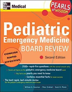 Pediatric Emergency Medicine Board Review: Pearls of Wisdom 9780071464437