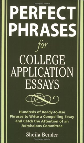 Perfect Phrases for College Application Essays 9780071546034