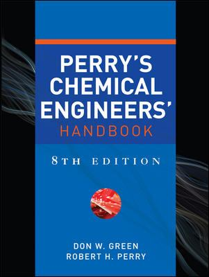 Perry's Chemical Engineers' Handbook - 8th Edition