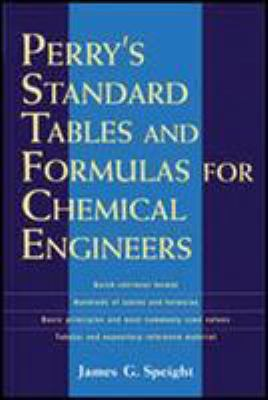 Perry's Standard Tables and Formulas for Chemical Engineers 9780071387774