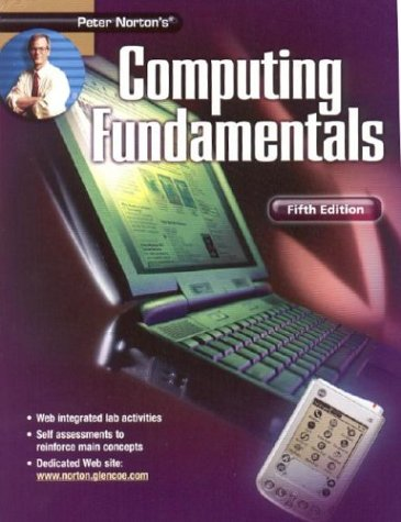 Peter Norton's Computing Fundamentals 9780078309601