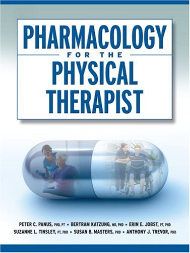 Pharmacology for the Physical Therapist 9780071460439