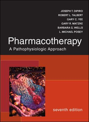 Pharmacotherapy: A Pathophysiologic Approach 9780071478991