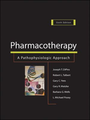 Pharmacotherapy: A Pathophysiologic Approach [With Website Codes and Ebook Download] 9780071416139