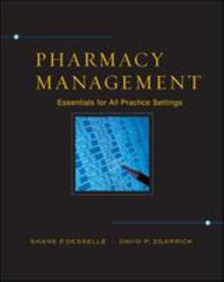 Pharmacy Management: Essentials for All Practice Settings 9780071418690