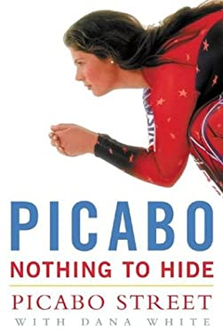 Picabo: Nothing to Hide 9780071406932
