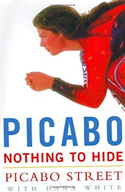 Picabo: Nothing to Hide 9780071383127