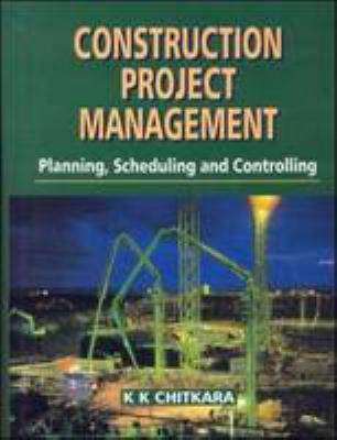 Planning Construction Projects: Planning, Scheduling and Controlling