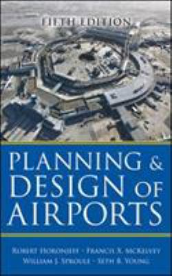 Planning and Design of Airports 9780071446419