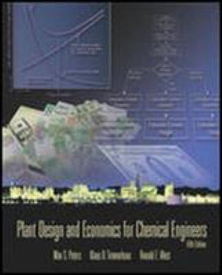 Plant Design and Economics for Chemical Engineers 9780072392661