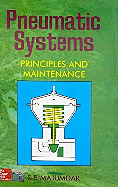 Pnuematic Systems: Principles and Maintenance 9780074602317