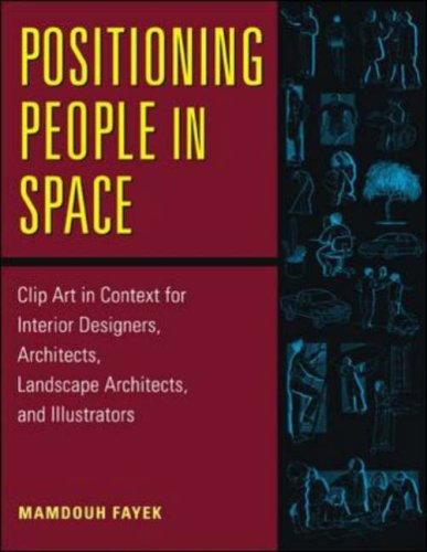 Positioning People in Space: Clip Art in Content for Architects and Designers 9780070219496