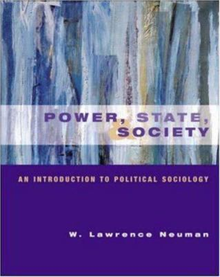 Power, State and Society: An Introduction to Political Sociology 9780072853803