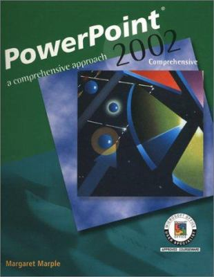 PowerPoint 2002: A Comprehensive Approach, Student Edition 9780078274077