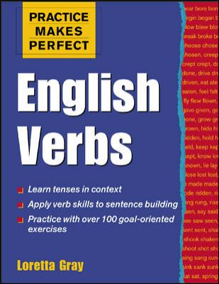 Practice Makes Perfect: English Verbs 9780071426466