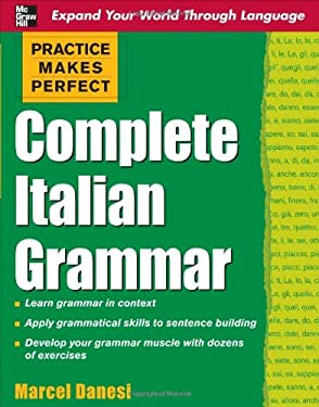 Practice Makes Perfect: Complete Italian Grammar 9780071603676