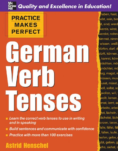 Practice Makes Perfect: German Verb Tenses 9780071451376