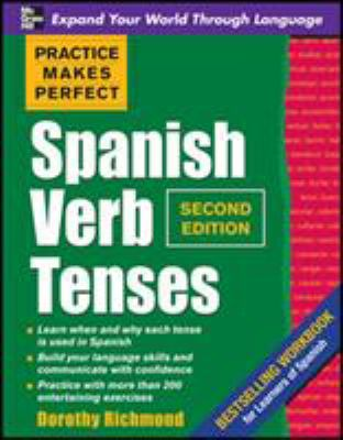 Practice Makes Perfect Spanish Verb Tenses 9780071639309