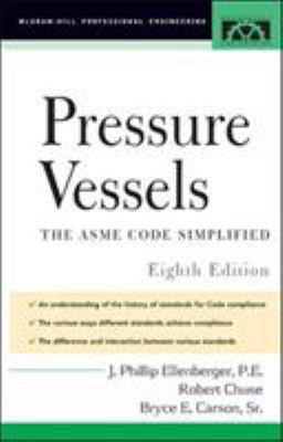 Pressure Vessels: Asme Code Simplified 9780071436731