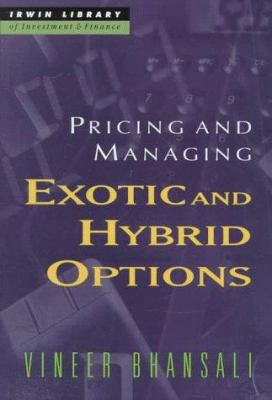 Pricing and Managing Exotic and Hybrid Options 9780070066694