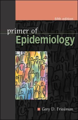 Primer of Epidemiology, Fifth Edition 9780071402583