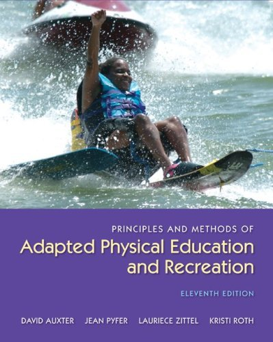 Principles and Methods of Adapted Physical Education and Recreation 9780073523712