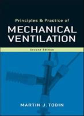 Principles and Practice of Mechanical Ventilation 9780071447676