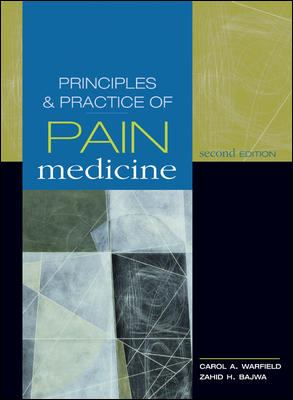 Principles and Practice of Pain Medicine 9780071443494