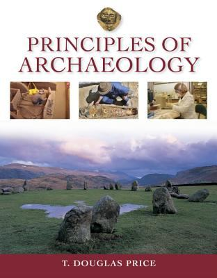 Principles of Archaeology Principles of Archaeology [With Other] 9780073271323