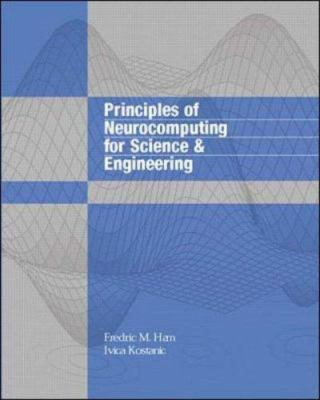 Principles of Neurocomputing for Science and Engineering 9780070259669