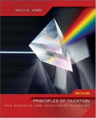 Principles of Taxation for Business & Investment Planning, 2005 Edition 9780072866513