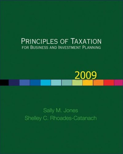 Principles of Taxation for Business and Investment Planning, 2009 Edition 9780073379470