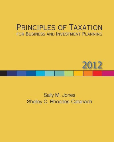 Principles of Taxation for Business and Investment Planning 9780078110948