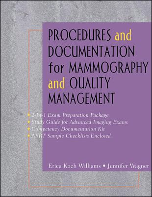 Procedures and Documentation for Advanced Imaging: Mammography & Quality Management 9780071353984