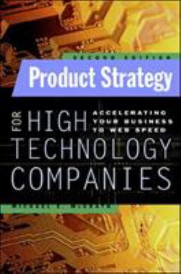 Product Strategy for High Technology Companies 9780071362467