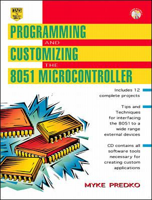 Programming and Customizing the 8051 Microcontroller [With *] 9780071341950