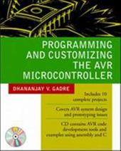 Programming and Customizing the Avr Microcontroller [With CDROM]