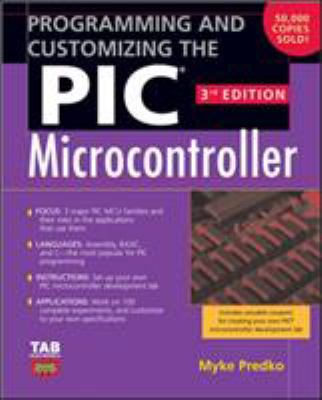 Programming and Customizing the PIC Microcontroller 9780071472876