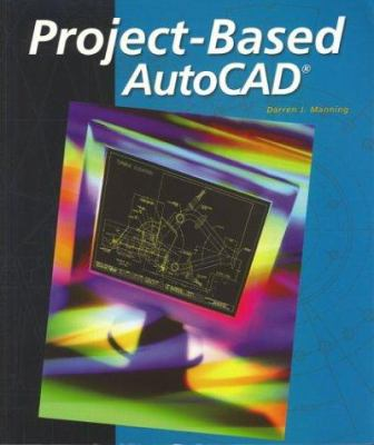 Project-Based AutoCAD 9780078287329
