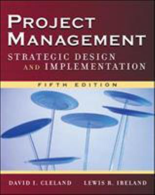 Project Management: Strategic Design and Implementation - 5th Edition